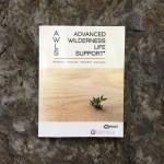 Advanced Wilderness Life Support (AWLS) Textbook